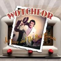Wotcheor!
