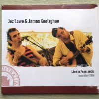 Jez Lowe James Keelaghan – Live in Fremantle